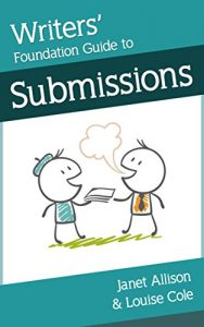 Baixar Writers' Foundation Guide to Submissions (Writers' Foundation Guides Book 1) (English Edition) pdf, epub, ebook